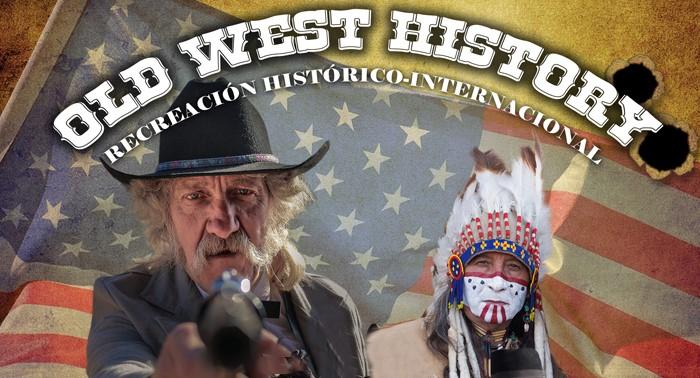 Old West History, la recreación histórica del Salvaje Oeste